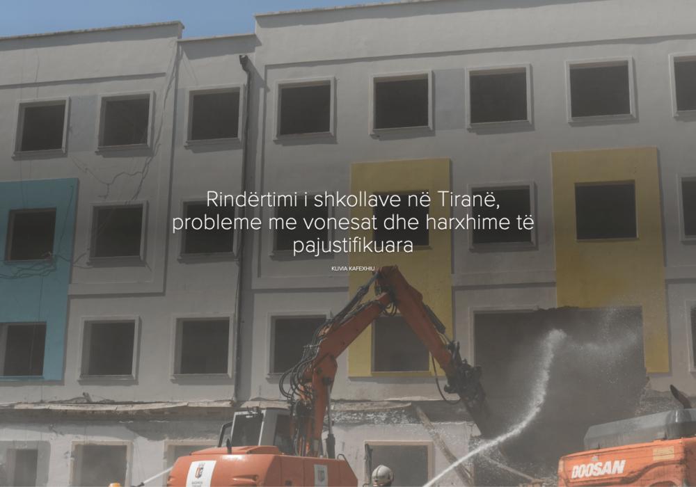 Rindërtimi i shkollave në Tiranë, probleme me vonesat dhe harxhime të pajustifikuara
