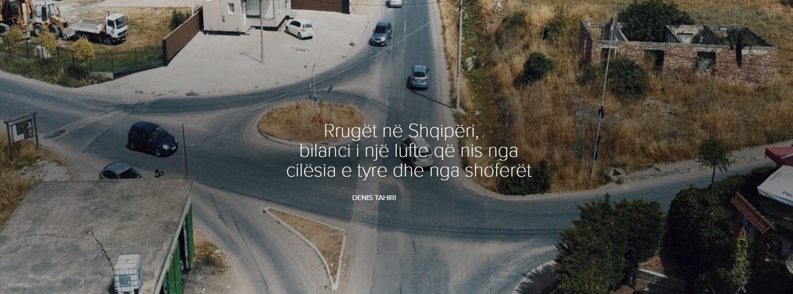 Rrugët në Shqipëri, bilanci i një lufte që nis nga cilësia e tyre dhe nga shoferët