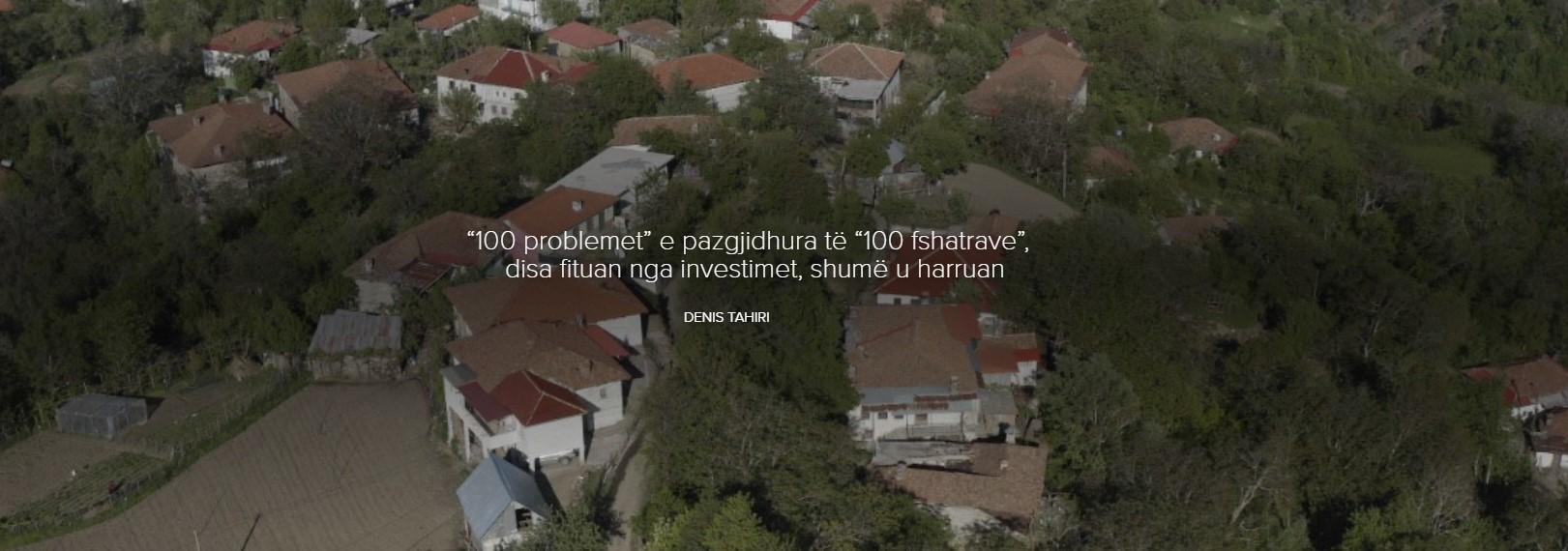 """""""100 problemet"""" e pazgjidhura të """"100 fshatrave"""", disa fituan nga investimet, shumë u harruan"""