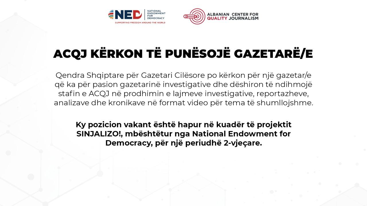 Njoftim për vend vakant: Gazetar Investigativ