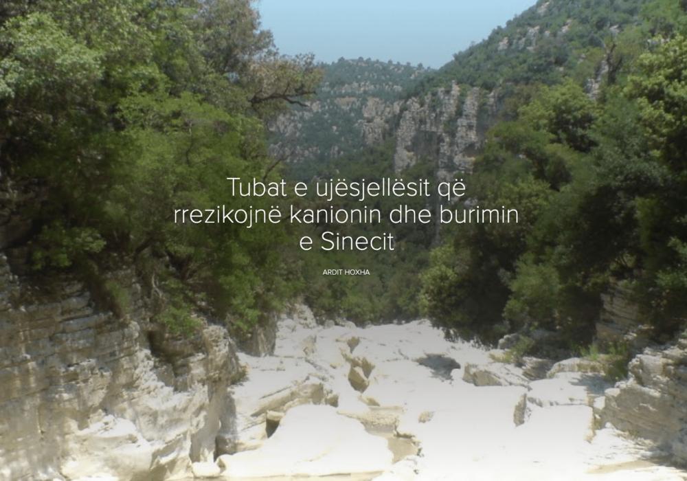 Tubat e ujësjellësit që rrezikojnë kanionin dhe burimin e Sinecit